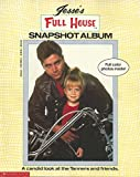 Jesse's Full House Snapshot Album