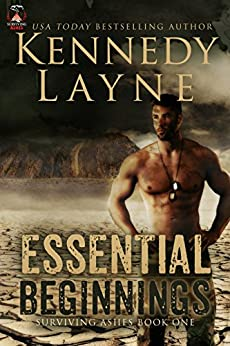 Essential Beginnings (Surviving Ashes, Book One) by [Layne, Kennedy]