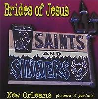 Saints & Sinners by Brides of Jesus (2002-05-03)