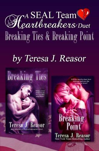 Download A SEAL Team Heartbreakers Duet: Breaking Ties & Breaking Point 194004720X