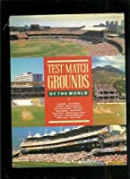 Test Match Grounds of the World