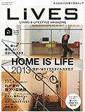 LIVES(ライヴズ)VOL.67 2013/2月号[雑誌] 画像