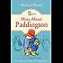 More About Paddington (Paddington Bear)
