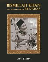 Bismillah Khan: The Maestro from Bernaras [並行輸入品]
