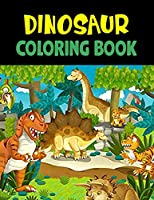 Dinosaur Coloring Book: Great Gift For Boys & Girls