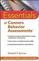 Essentials of Conners Behavior Assessments (Essentials of Psychological Assessment)