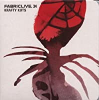 Fabriclive.34 by KRAFTY KUTS (2007-07-17)