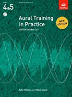 Aural Training in Prectice Gr 4&5 (Aural Training in Practice (ABRSM))