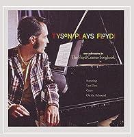 Tyson Plays Floyd!-the Floyd Cramer Songbook