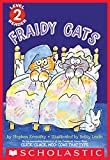 Fraidy Cats (Scholastic Reader, Level 2)
