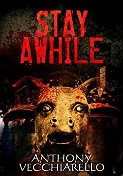 Stay Awhile by [Vecchiarello, Anthony]