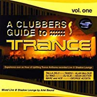 Vol. 1 -  A Clubber's Guide to Trance