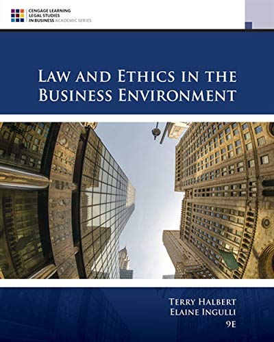 Download Law and Ethics in the Business Environment (Cengage Learning Legal Studies in Business Academic Series) 130597249X