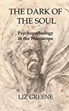 The Dark of the Soul: Psychopathology in the Ho...