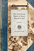 Anti-slavery Papers of James Russell: Volume Two (Civil War)
