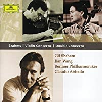 Brahms: Violin Concerto in D major,Op. 77 / Double Concerto in A minor,Op.102 ~ Shaham / Abbado (2002-10-08)