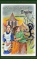 The Imaginaerium Engine: Green Book