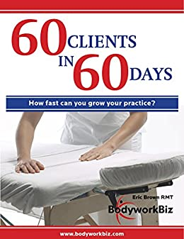 60 Clients in 60 Days by [Brown, Eric]