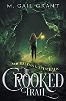 Magdalena Gottschalk:  The Crooked Trail