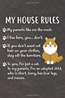 My House Rules Notebook Journal: 110 Blank Lined Papers - 6x9 Personalized Customized Notebook Journal Gift For Norwegian Forest Cat Kitten Owners and Lovers