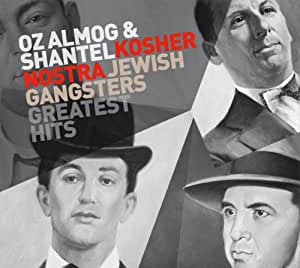 Kosher Nostra: Jewish Gangsters Greatest Hits