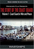 The Story of the Coast Guard - Volume 1 In War and Peace【DVD】 [並行輸入品]