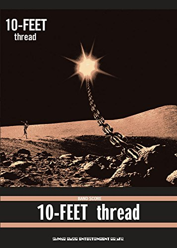 バンド・スコア 10-FEET「thread」