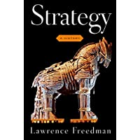 Strategy: A History (English Edition)