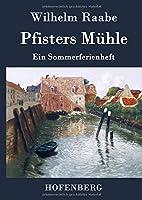 Pfisters Muehle