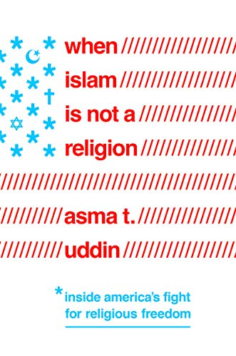 Download When Islam Is Not a Religion: Inside America's Fight for Religious Freedom 1643131311