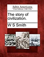The Story of Civilization.