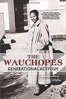 THE WAUCHOPES - GENERATIONAL ACTIVISM