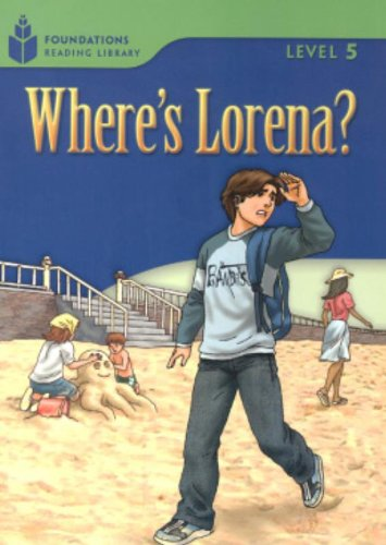 Where's Lorena? (Foundations Reading Library, Level 5)の詳細を見る