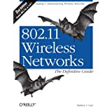 802.11 Wireless Networks: The Definitive Guide: The Definitive Guide (English Edition)