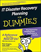 IT Disaster Recovery Planning For Dummies (For Dummies Series)