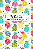 To Do List Notebook With Checkboxes: Pineapple To do &dot grid matrix Journal, Undated Daily Lined Planner, Personal Work Task Checklist, Home Office Time Management