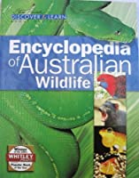 Encyclopedia of Australian Wildlife (Discover & Lean About Australia) [並行輸入品]