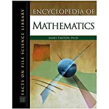 Encyclopedia of Mathematics: Facts on File Science Library : James Tanton