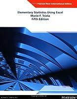 Elementary Statistics Using Excel: Pearson New International Edition