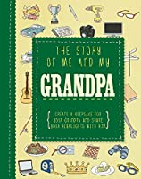 The Story of Me and My Grandpa (Adventures With...)