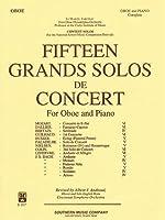 15 Fifteen Grands Solos De Concert: Woodwind Solos & Ensemble/Oboe Collection
