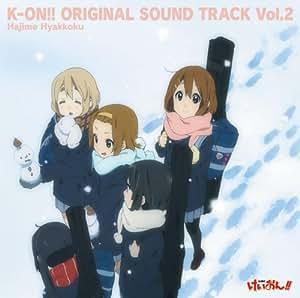 TVアニメ「けいおん!!」オリジナルサウンドトラック K-ON!! ORIGINAL SOUND TRACK Vol.2