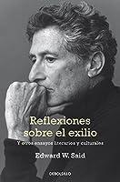 Reflexiones sobre el exilio / Reflections On Exile (Spanish Edition) by Edward W. Said(2013-09-19)