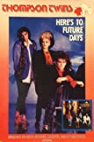 24?x 36トンプソンTwins Heres To Future Daysオリジナル1985?promoポスターnear mint