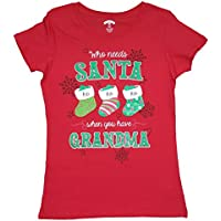 Holiday Time Christmas Who Needs Santa When You Have Grandma Red Graphic T-Shirt