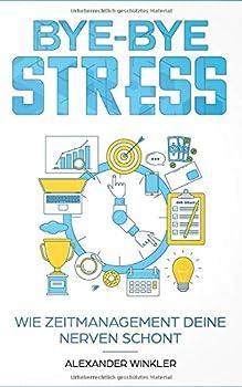 Bye-Bye Stress: wie Zeitmanagement Deine Nerven schont!
