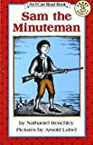 Sam the Minuteman (I Can Read Book Level: 3)