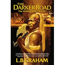 The Darker Road (The Wandering Book 1)
