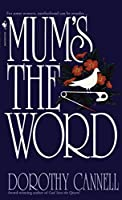 Mum's the Word (Ellie Haskell)
