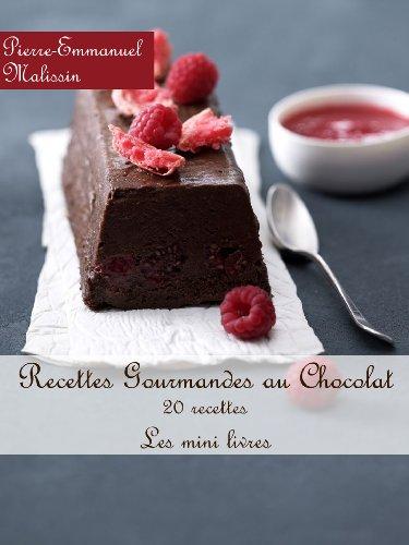 Recettes Gourmandes au chocolat (Les minis livres t. 1) (French Edition)